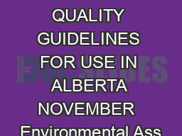 SURFACE WATER QUALITY GUIDELINES FOR USE IN ALBERTA NOVEMBER  Environmental Ass PDF document - DocSlides
