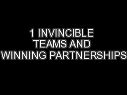 1 INVINCIBLE TEAMS AND WINNING PARTNERSHIPS PowerPoint PPT Presentation