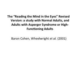 """The """"Reading the Mind in the Eyes"""" Revised Version: a s PowerPoint PPT Presentation"""