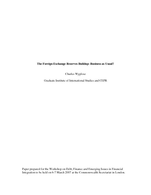 Introduction The massive accumulation of foreign exchange reserves sta