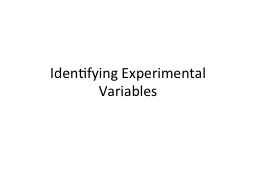 Identifying Experimental Variables