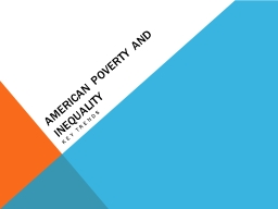 American Poverty and Inequality