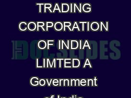 XVLQHVVEHRQGRXQGDULHV THE STATE TRADING CORPORATION OF INDIA LIMTED A Government of India Enterprise ADVT