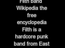 The Filth  By Filth band  Wikipedia the free encyclopedia Filth is a hardcore punk band from East Bay California