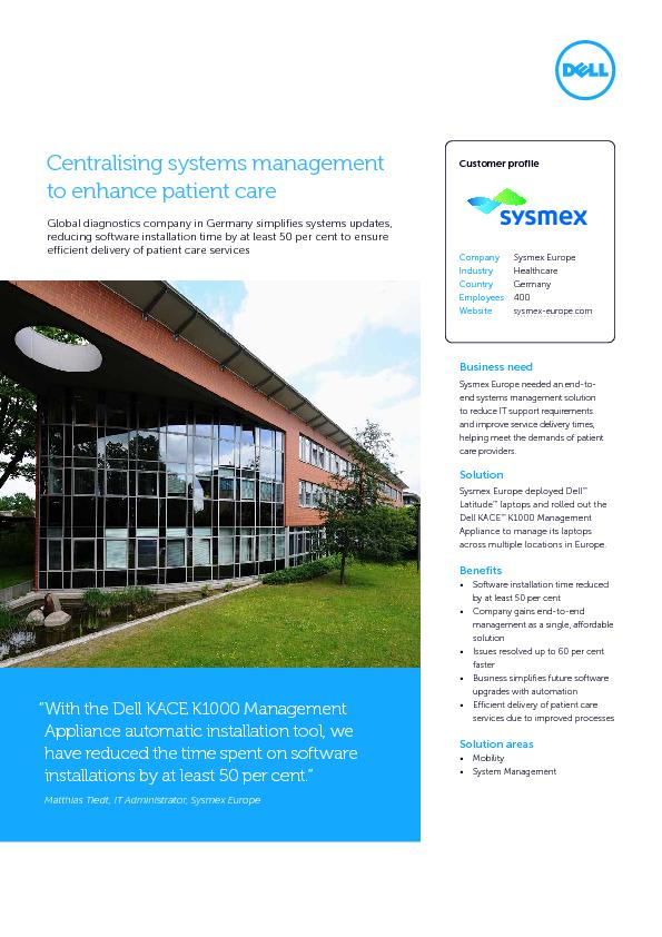 Sysmex Europe needed an end-to-end systems management solution to redu