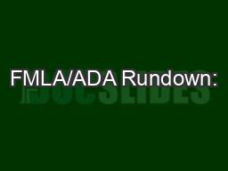 FMLA/ADA Rundown: