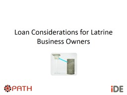 Loan Considerations for Latrine Business Owners