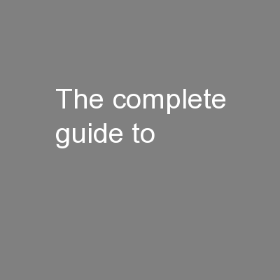 The complete guide to