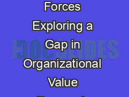 Ideal Values and Counterideal Values as Two Distinct Forces Exploring a Gap in Organizational Value Research Niels Van Quaquebeke Matthias M