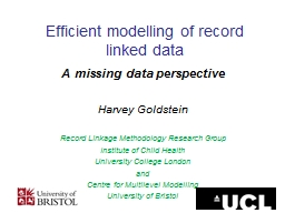 Efficient modelling of record linked data