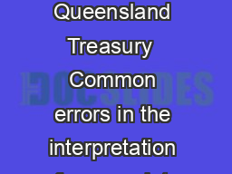 The State of Queensland Office of Economic and Statis tical Research Queensland Treasury  Common errors in the interpretation of survey data  Quoting percentages only In general it is irritating if
