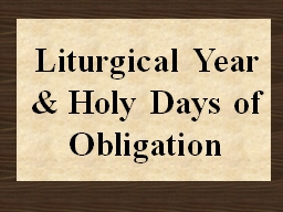 Liturgical Year Review PowerPoint PPT Presentation