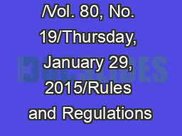 /Vol. 80, No. 19/Thursday, January 29, 2015/Rules and Regulations