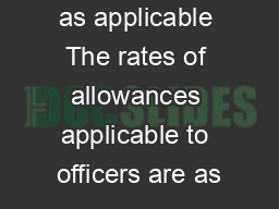 e Allowances as applicable The rates of allowances applicable to officers are as PowerPoint PPT Presentation