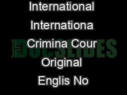 Cou Pnal International Internationa Crimina Cour Original Englis No PDF document - DocSlides