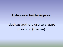 Literary techniques: PowerPoint PPT Presentation