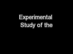Experimental Study of the