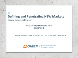 Defining and Penetrating NEW Markets PowerPoint PPT Presentation