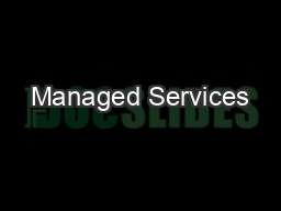 Managed Services PowerPoint PPT Presentation