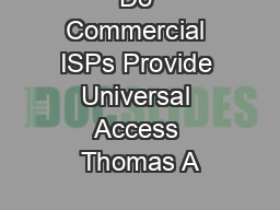Do Commercial ISPs Provide Universal Access Thomas A