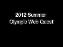 2012 Summer Olympic Web Quest