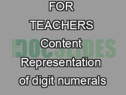 Digit Numbers FOR TEACHERS Content Representation of digit numerals