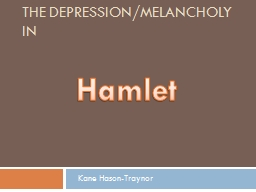 The Depression/Melancholy in PowerPoint PPT Presentation