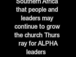 Wed  Pray for Rooted in Jesus throughout Southern Africa that people and leaders may continue to grow the church Thurs  ray for ALPHA leaders  participants Fri  Pray  F st for GtC and SOMA Missions PowerPoint PPT Presentation