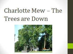 Charlotte Mew – The Trees are Down