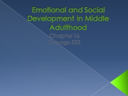 Emotional and Social Development in Middle Adulthood PowerPoint PPT Presentation