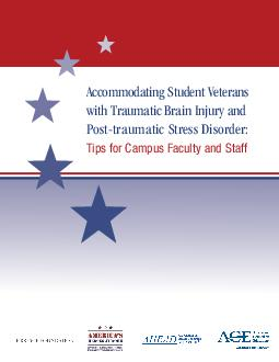 Accommodating Student Veterans with Traumatic Brain Injury and Posttraumatic Stress Disorder Tips for Campus Faculty and Staff  The Big Picture Service members and veterans transi tioning from deploy