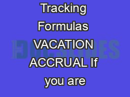 Time Off Tracking Formulas VACATION ACCRUAL If you are