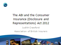 The ABI and the Consumer Insurance (Disclosure and Represen