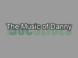 The Music of Danny