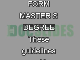 GUIDELINES FOR COMPLETING ADVANCEMENT TO CANDIDACY FORM MASTER S DEGREE These guidelines must be followed in completing the Advancement to Candidacy form