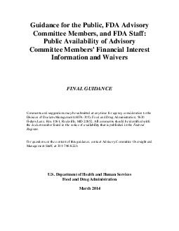 Guidance for the Public FDA Advisory Committee Members and FDA Staff Public Availability of Advisory Committee Members Financial Interest Information and Waivers FINAL GUIDANCE Comments and suggestio