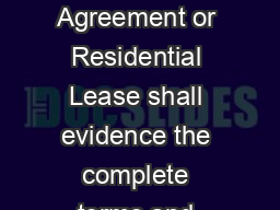 LEASE BASIC RENTAL AGREEMENT OR RESIDENTIAL LEASE This Rental Agreement or Residential Lease shall evidence the complete terms and conditions under which the parties whose signatures appear below hav