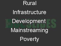 Mainstreaming Poverty Alleviation Strategies through Sustainable Rural Infrastructure Development  Mainstreaming Poverty Alleviation Strategies through Sustainable Rural Infrastructure Development Pa
