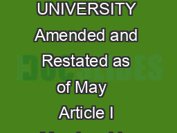 THE CONSTITUTION OF THE ALUMNI ASSOCIATION OF PRINCETON UNIVERSITY Amended and Restated as of May   Article I Membership in the Alumni Association of Princeton University Membership in the Alumni Ass
