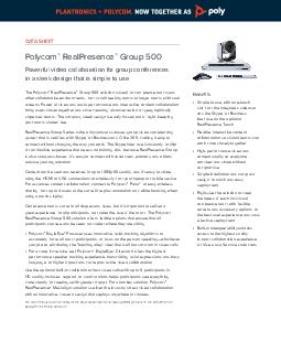 DATA SHEET Polycom RealPresence Group  Powerful video collaboration for group co