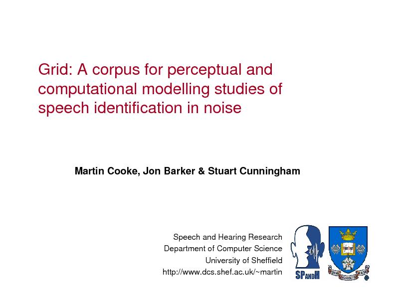 Grid: A corpus for perceptual and computational modelling studies of s