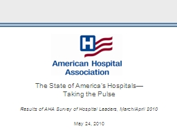 The State of America's Hospitals—            Taking the