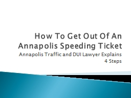 How To Get Out Of An Annapolis Speeding Ticket