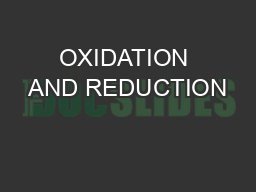 OXIDATION AND REDUCTION PowerPoint PPT Presentation