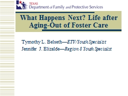 What Happens Next? Life after Aging-Out of Foster Care