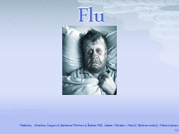 Flu Made by