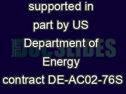 Work supported in part by US Department of Energy contract DE-AC02-76S