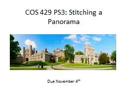 COS 429 PS3: Stitching a Panorama