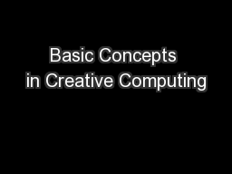 Basic Concepts in Creative Computing