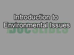 Introduction to Environmental Issues PowerPoint PPT Presentation